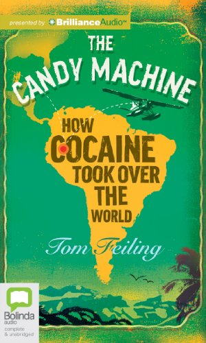 9781742679341: The Candy Machine: How Cocaine Took Over the World