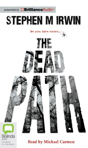 The Dead Path: Irwin, Stephen M.
