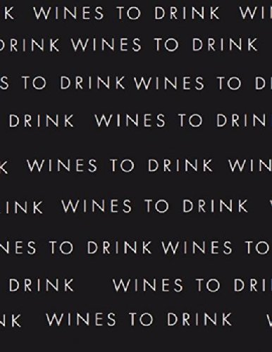 Wines to Drink Journal