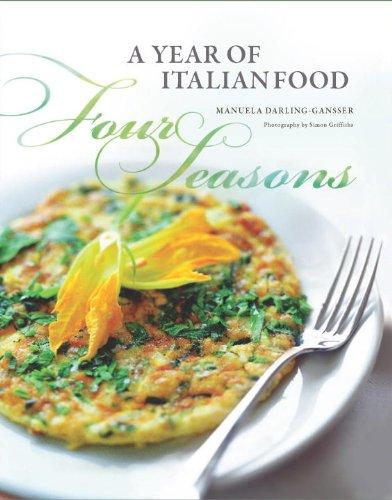 9781742700373: Four Seasons: A Year of Italian Food