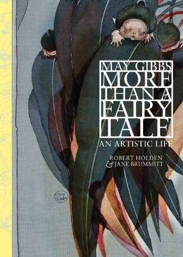 9781742701509: May Gibbs: More Than A Fairy Tale