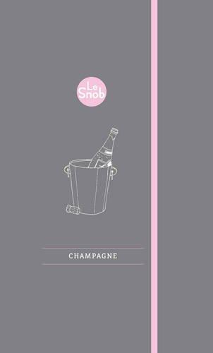 9781742701707: Le Snob: Champagne (Le Snob Guides)