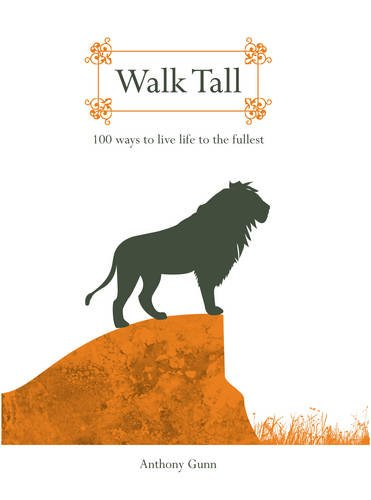 9781742701844: Walk Tall: 100 Ways To Live Life To The Fullest
