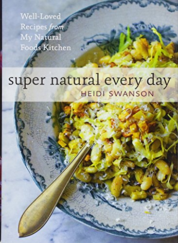 9781742702056: Super Natural Every Day: Well-Loved Recipes from My Natural Foods Kitchen