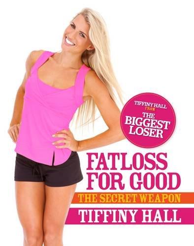 9781742702490: Fatloss For Good: The Secret Weapon