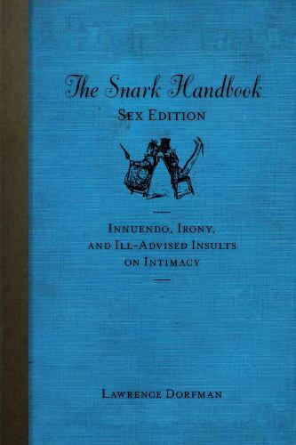 9781742702506: The Snark Handbook - Sex Edition