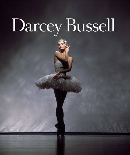 9781742703527: Darcey Bussell: A Life in Pictures