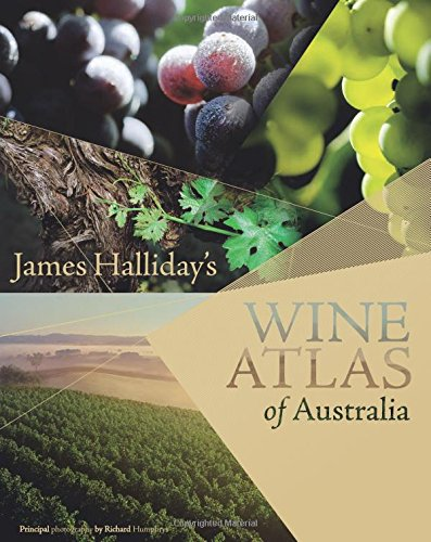 James Halliday's Wine Atlas of Australia (Hardcover): James Halliday