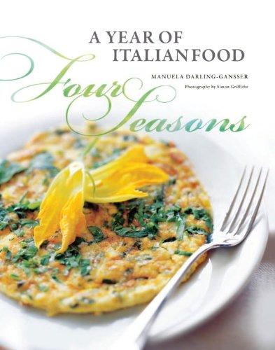 9781742704371: Four Seasons: A Year of Italian Food