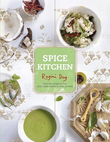 9781742705200: Spice Kitchen: From the Ganges to Goa: Fresh Indian Cuisine To Make At Home