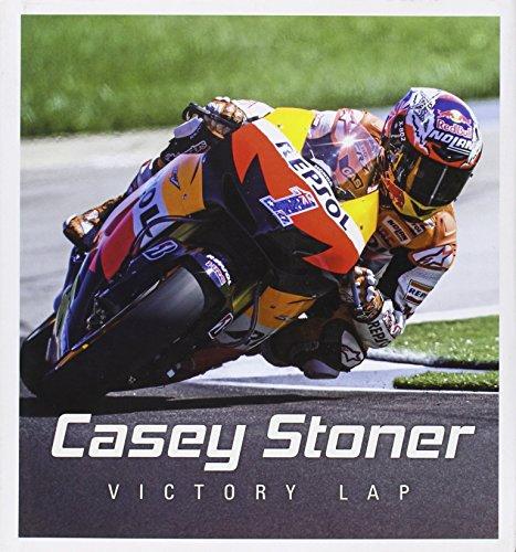9781742705224: Casey Stoner: Victory Lap: Victory Lap