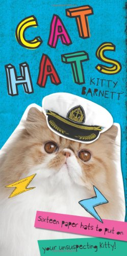 9781742705682: Cat Hats: Sixteen Paper Hats to Put on Your Unsuspecting Kitty!