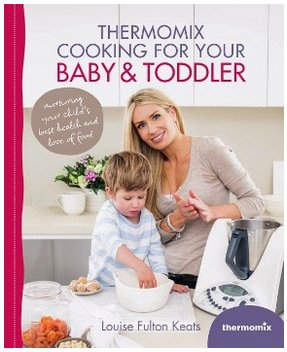 9781742705781: Thermomix Cooking for Your Baby & Toddler