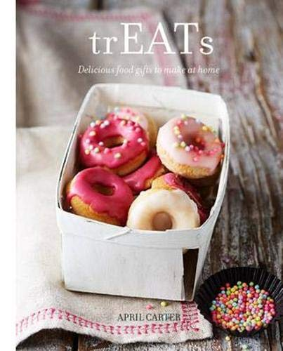 9781742706344: trEATs: Delicious Food Gifts to Make at Home