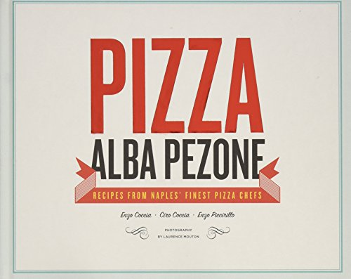 9781742706405: Pizza: Recipes from Naples' Finest Pizza Chefs