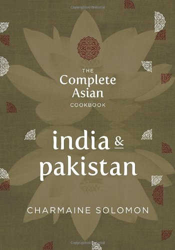 The Complete Asian Cookbook Series: India & Pakistan