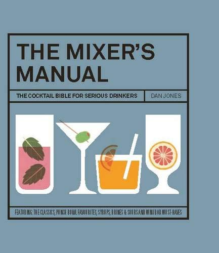 9781742707747: The Mixers Manual: The Cocktail Bible for Serious Drinkers