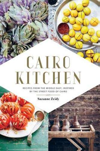 9781742708027: Cairo Kitchen: Recipes From the Middle East, Inspired by the Street Food of Cairo