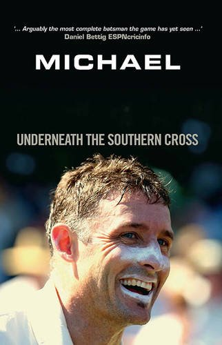 9781742708065: Michael Hussey: Underneath the Southern Cross