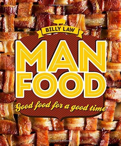 9781742708164: Man Food: Good Food for a Good Time