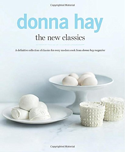 9781742708546: The New Classics: A Definitive Collection of Classics for Every Modern Cook