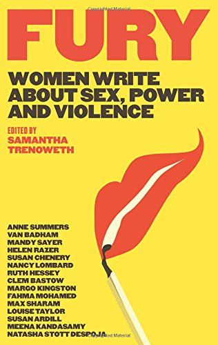 9781742709550: Fury: Women Write About Sex, Power and Violence