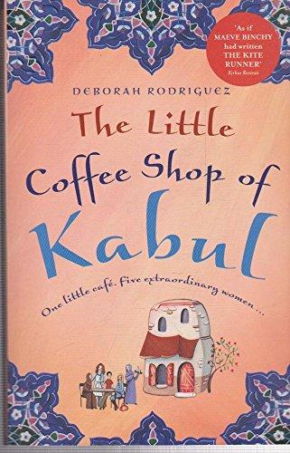 9781742750019: The Little Coffee Shop of Kabul [Taschenbuch] by Deborah Rodriguez
