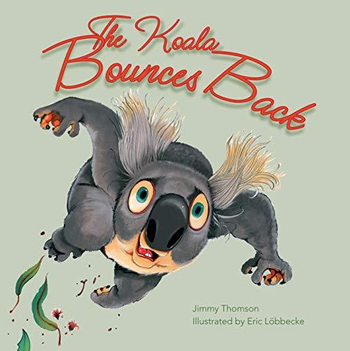 9781742750088: The Koala Bounces Back
