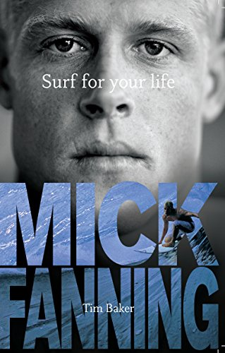 9781742750354: Mick Fanning Surf for Your Life