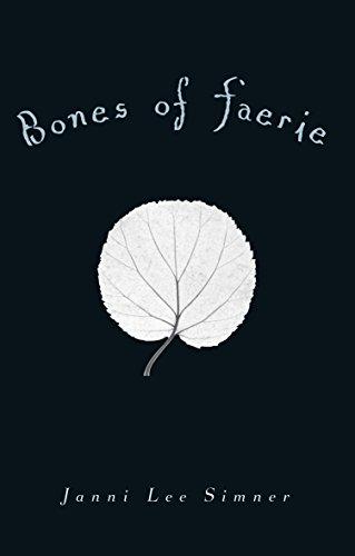Bones Of Faerie (Paperback): Janni Lee Simner