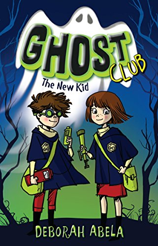 Ghost Club 1 (Paperback): Deborah Abela