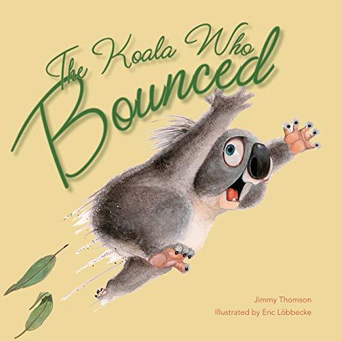 9781742752242: The Koala Who Bounced