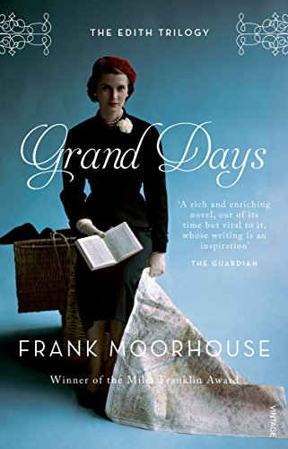 Grand Days (Paperback): Frank Moorhouse