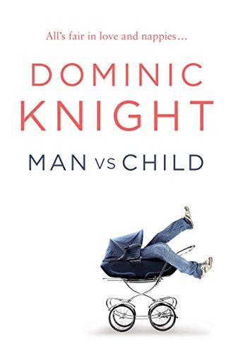 Man Vs Child: Knight, Dominic