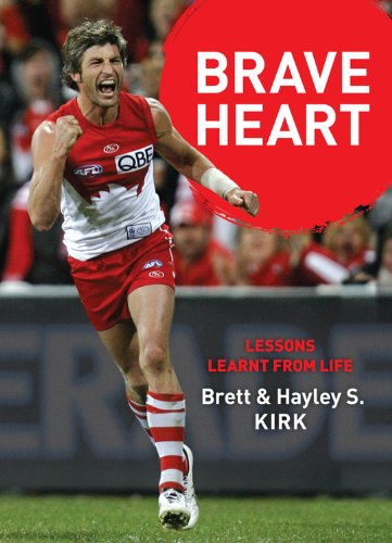 9781742753256: Brave Heart: Lessons Learnt from Life