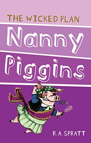 9781742753669: Nanny Piggins and the Wicked Plan