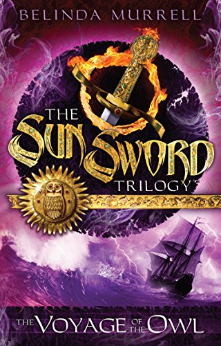 9781742753829: The Voyage of the Owl (The Sun Sword Trilogy)
