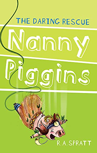 9781742754970: Nanny Piggins and the Daring Rescue
