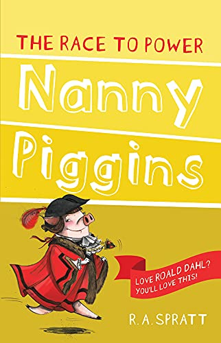 9781742754994: Nanny Piggins and the Race to Power