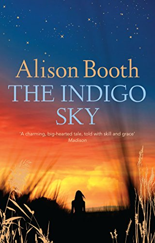 The Indigo Sky: Booth, Alison