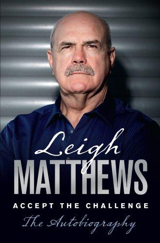 9781742755908: Leigh Matthews: My Life: Accept the Challenge