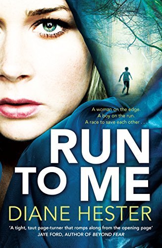 Run to Me: Hester, Diane