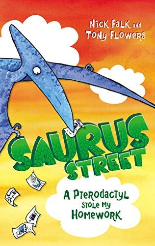 9781742756561: A Pterodactyl Stole My Homework (Saurus Street)