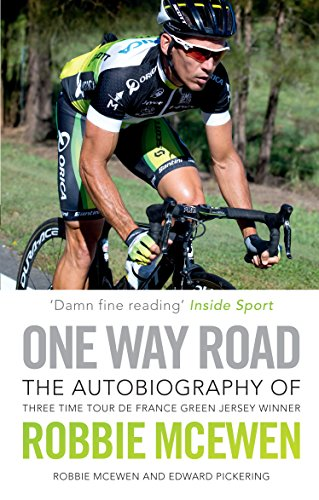 9781742756592: One Way Road: The Autobiography of Three Time Tour de France Green Jersey Winner Robbie McEwen