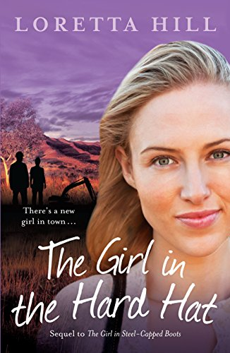 The Girl in the Hard Hat: Hill, Loretta