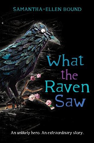 What the Raven Saw (Paperback): Samantha-Ellen Bound