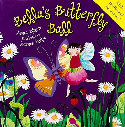 9781742760155: Bella's Butterfly Ball