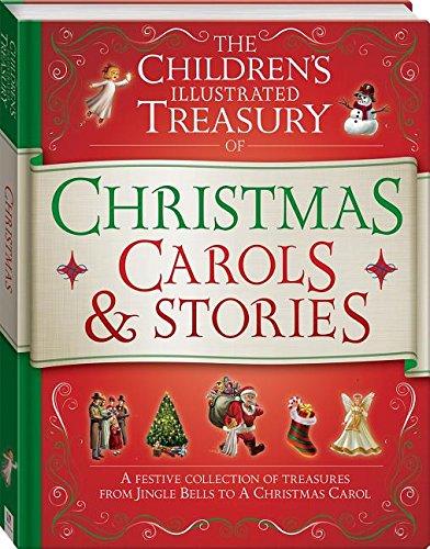 9781742819693: The Children's Illustrated Treasury of Christmas Carols & Stories