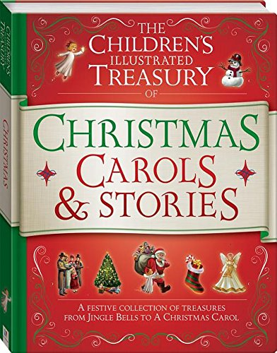9781742819693: The Children's Illustrated Treasury of Christmas Carols & Stories