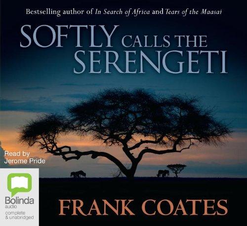 9781742850931: Softly Calls the Serengeti